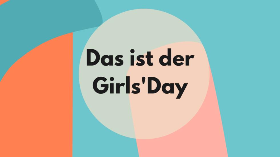 Grafik Das ist der Girls'Day