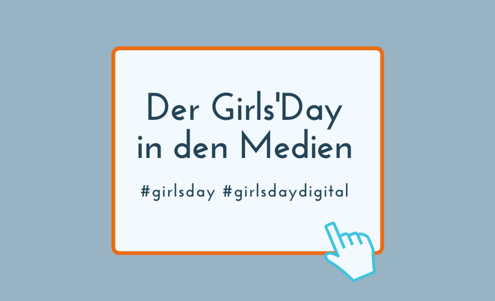 Grafik mit dem Text: Der Girls'Day in den Medien